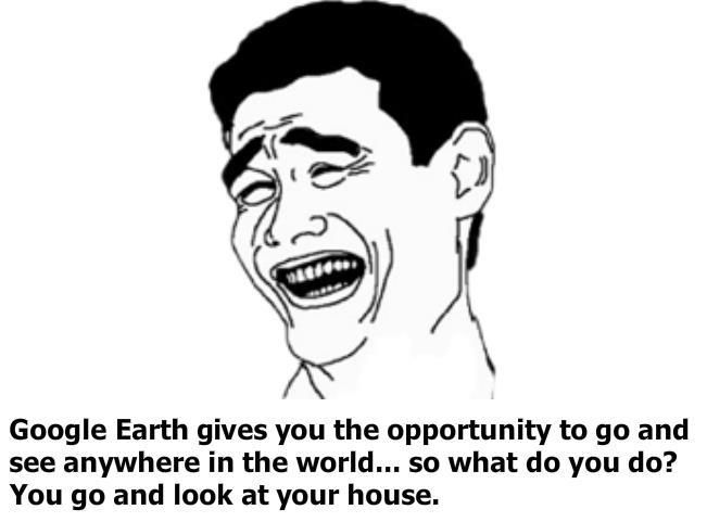 True Story - Google Earth