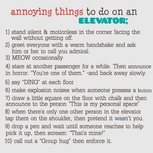 Annoying Things To Do on An Elevator